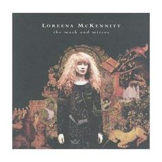 Love love love everything Loreena McKennit