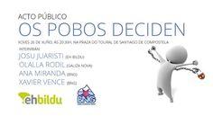 #OsPobosDeciden. Xoves 26 de xuño ás 20:30 horas no Toural