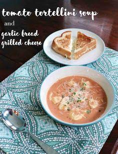 borrowed heaven: Tomato Tortellini Soup & Garlic Bread Grilled Cheese