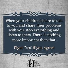 Listen..... listen intently