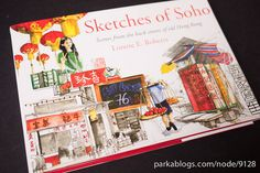 Sketches of Soho: Scenes from the Back Streets of Old Hong Kong by Parka81, via Flickr