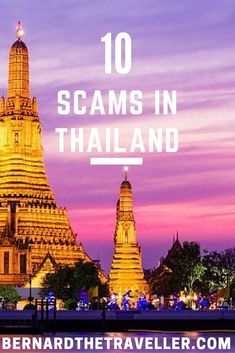 Thailand is the land of smiles, but behind the land of smiles, there are many scams going on. Check out the 10 scams in Thailand.