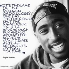 Tupac Shakur has been one of my favorite musical artists for a long time. His musical work has inspired me to write music and poetry.