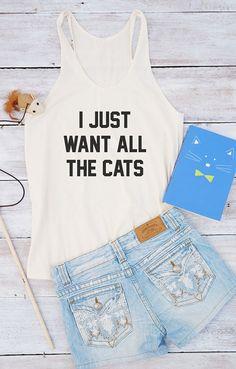 Ik wil gewoon alle katten shirt vrouwen mode leuke meisjes vrouwen shirt dames gaven aan haar tiener kleding leuk top grappige vrouwen shirt geschenken vrouwen