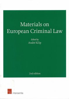 Materials on European criminal law / edited by André Klip, 2014