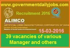 ALIMCO RECRUITMENT 2016 APPLY FOR 39 MANAGER & OTHER POSTS ~ Government Daily Jobs