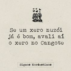 Um xero no cangote. Sad Love, Love You, Me Quotes, Funny Quotes, Motivational Phrases, Sarcasm Humor, Mo S, Some Words, Best Memes