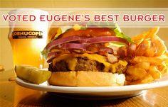 Literally best burger in Eugene Cornupia Bar & Burgers