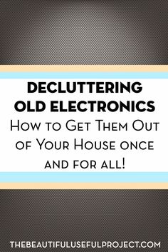 Do you have old cell phones, TVs, boom boxes, and appliances that you don't know what to do with? There are programs and strategies you can use to declutter your electronics, and maybe even cash in on some of your old devices.
