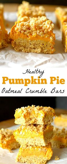 In need of a healthy dessert recipe? Make these Pumpkin Pie Oatmeal Crumble Bars! They're delicious and gluten-free + vegan friendly! Best Oatmeal Recipe, Healthy Oatmeal Recipes, Healthy Dessert Recipes, Delicious Recipes, Snack Recipes, Healthy Treats, Healthy Bars, Bar Recipes, Vegan Treats