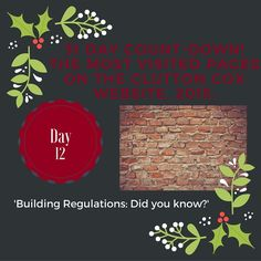 Day 12 of our 31 Day Countdown! Building Regulations. #movinghome #conveyancing #blogs