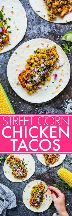 Wow! These Street Corn Chicken Tacos made with @MissionFoods tortillas look absolutely amazing! A must try! #MissionOrganics #ad