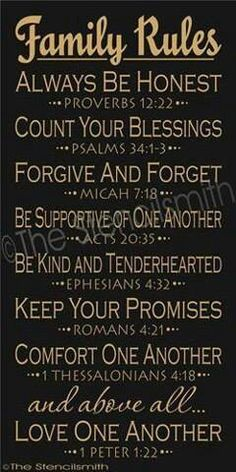 Family Rules stencil bible home bible verse script Great Quotes, Quotes To Live By, Me Quotes, Inspirational Quotes, Motivational, Rules Quotes, Famous Quotes, The Words, Forgive And Forget