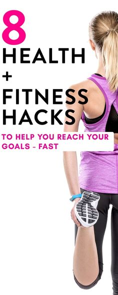 From meal planning to your workouts, here are 8 health and fitness hacks to give you a boost so you can reach your health goals fast! Healthy hacks are not only a great motivation but they bring the results whether it's gaining strength or losing weight! #ad #healthyhacks #healthhacks #weightloss #losingweight #fitness #healthylifestyle