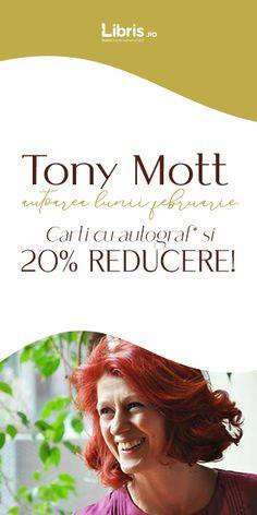 Femlora: Tony Mott, autoarea lunii februarie