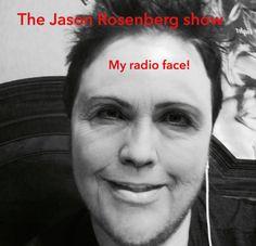 GOT MY RADIO FACE ON!  THE JASON ROSENBERG SHOW, SATURDAY'S 10AM 1590 AM CHICAGO…