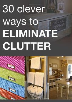 30 clever ways to eliminate clutter