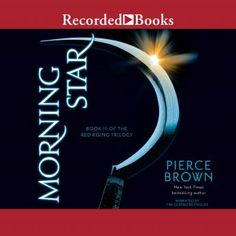 [Free] Morning Star, Book III of the Red Rising Trilogy, Author : Pierce Brown, Tim Gerard Reynolds, et al. The Secret Audiobook, Star Science, Books On Tape, Red Rising, Money Makeover, All The Bright Places, Red Books, Free Pdf Books, Entertainment