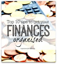 Top 10 ways to get your finances organised - sort your money out today and take back control