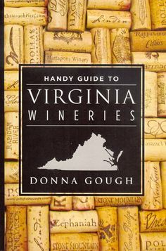 Handy Guide to Virginia Wineries introduces you to Virginia's wine regions & wineries in an easy-to-read & accessible package. By providing  wineries' description, detailing the wines they offer, & including prices that specify the tasting fee & cost of the wine, it offers all the basic information you need. The guide also covers special occasions, such as live music, festivals, charity events, child-friendly & pet-friendly wineries, &  wineries with rental availability parties &  weddings.