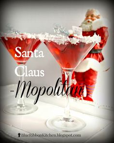 Blue Ribbon Kitchen. Santa Claus-mopolitan. Holiday party cosmopolitan drink, great for a crowd!