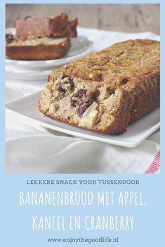 Bananenbrood met appel, kaneel en cranberry - ENJOY! The Good Life Banana Bread, Healthy Recipes, Healthy Food, Food And Drink, Menu, Treats, Vegan, Baking, Desserts