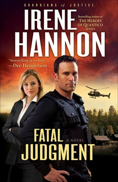 Fatal Judgment (Guardians of Justice Book #1): A Novel - Kindle edition by Irene Hannon. Religion & Spirituality Kindle eBooks @ Amazon.com. #emptyshelf  #book 156