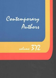 Contemporary Authors: A Bio-Bibliographical Guide to Current Writers in Fiction, General Nonfiction, Poetry, Jour...
