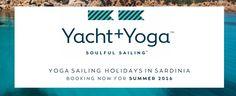 Yacht + Yoga Soulful Sailing Holidays in Sardinia  http://www.yachtandyoga.com