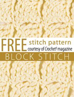 Free Block Stitch Pattern from Crochet! magazine. Download here: http://www.crochetmagazine.com/stitch_patterns.php?pattern_id=74