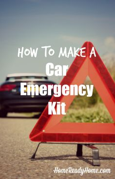 How to Make a Car Emergency Kit