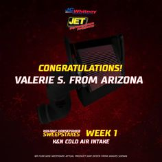The JC Whitney - JET Performance Products Inc. Holiday Horsepower Sweepstakes has been a huge success! Thank You! We'll now start announcing the lucky winners of the sweepstakes. To start off, congratulations to our Week 1 winner, Valerie S. from Arizona, for winning a K&N Cold Air Intake!