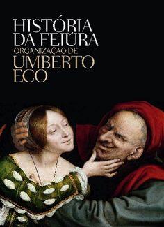 História da Feiúra por Umberto Eco https://www.amazon.com.br/dp/8501078646/ref=cm_sw_r_pi_dp_x_1RJdybW19ME3J