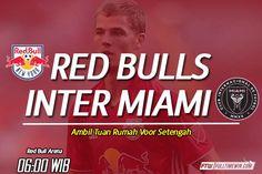 Prediksi Bola New York Red Bulls Vs Inter Miami 8 Oktober 2020 Bulls Vs, Red Bull, Montreal, Miami, New York, New York City, Nyc