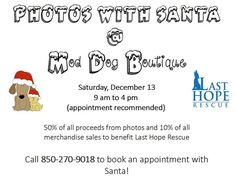 The holidays have arrived, and Santa is making his rounds! Join Mod Dog Boutique on December 13th to have your pet's photo taken with Santa. They will have cookies, beverages and prize giveaways! Call for more information, or to book your appointment 850-270-9018!!