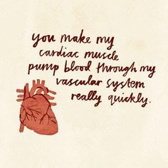 Nerdy way of saying you make my heart go boom-boom, haha.