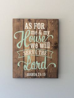 As For Me and My House we will Serve the by SassySouthernDarling