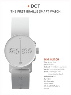Wearables   Accessibility  Dot: The first wearable device that you can feel & read & learn braille