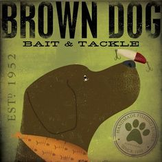 Brown Dog Bait and Tackle fishing Company original illustration giclee archival signed print by Stephen Fowler