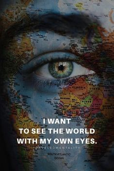 I want to see the world with my own eyes. Adventure Quotes, Adventure Travel, Words Quotes, Me Quotes, Sayings, Inspirierender Text, Beau Message, Best Travel Quotes, Travel Wallpaper