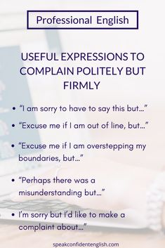 Expressions to complain politely but firmly Learn English Grammar, English Writing Skills, English Vocabulary Words, English Phrases, Learn English Words, English Language Learning, English Study, English Lessons, English Speaking Skills
