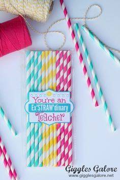Free printable exSTRAWdinary teacher gift card : attach to pretty straws and a favorite soft drink