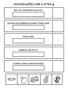 Nessa atividade, o aluno deverá escrever a resposta no retângulo, recortar os desenhos abaixo e colar no espaço ao lado ...