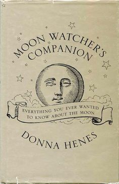 The Moon Watcher's Companion