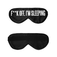 F**k Off, I'm Sleeping Sleep Mask