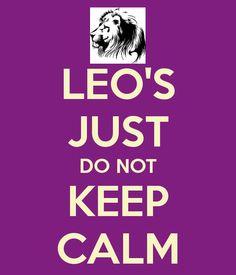 LEO'S JUST DO NOT KEEP CALM