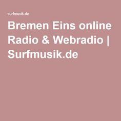 Bremen Eins online Radio & Webradio   Surfmusik.de