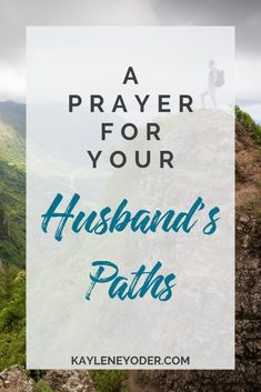 A Prayer that God Would Guide Your Husband's Paths - Kaylene Yoder - Trend Lightworker Quotes 2019 Marriage Prayer, Godly Marriage, Marriage Relationship, Happy Marriage, Marriage Advice, Godly Wife, Strong Marriage, Guidance Quotes, Prayer For Guidance