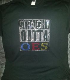 OES - Straight Outta - Order of the Eastern Star