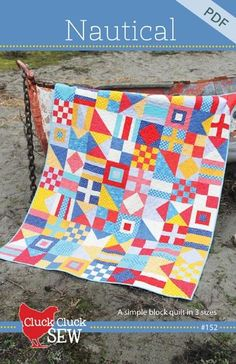 Nautical Quilt Pattern by Cluck Cluck Sew. Crib x Throw (cover Quilt) x Twin x Diy Quilt, Flag Quilt, Quilt Blocks, Quilt Kits, Nautical Quilt, Nautical Pattern, Nautical Flags, Nautical Nursery, Nautical Theme